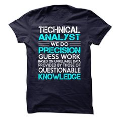 Technical Analyst T-Shirts, Hoodies. SHOPPING NOW ==► https://www.sunfrog.com/LifeStyle/Technical-Analyst-76201472-Guys.html?id=41382