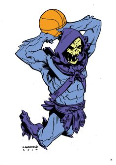 Andy MacDonald. Raaahhhh, Skeletor, I shaved my legs for you tonight!