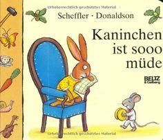 Kaninchen ist sooo müde by Axel Scheffler http://www.amazon.com/dp/340779262X/ref=cm_sw_r_pi_dp_4O9iwb15PXE2V