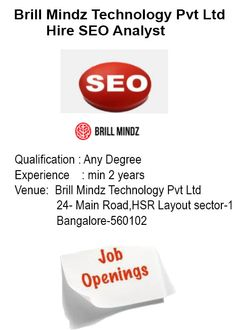 ‪#‎Walkin‬ ‪#‎Interview‬ for Experienced ‪#‎SEO‬ Analyst at ‪#‎Brill‬ Mindz Technologies Pvt Ltd, Bengaluru.  Feel free to call us at 080-69999989 Visit Us: www.brilmindz.com