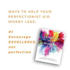 Excellence involves enjoying what youre doing feeling good about learning and gaining confidence. . . Perfectionism on the other hand results in always finding mistakes no matter how well youre doing. Striving for excellence can be motivating but striving for perfection is ultimately demoralizing. . . If your kid is struggling with anxiety stress people-pleasing and perfectionism I created something just for you. . . Celebrate Your Mistakes is full of resources for you and fun coloring pages…