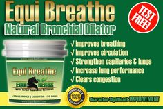 Equi Breathe is a high end horse herbal supplement combination designed to increase horse lung performance, benefit immunity, maximize VO2 lung output, and dilate the horse bronchioles. Edge out the competition with better performance using our dual combination of bronchial dilation.