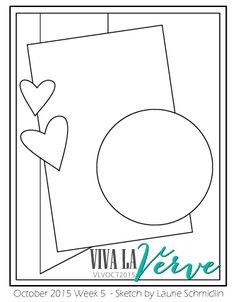 Viva la Verve October Week 5 Card Sketch Sketch designed by Laurie Schmidlin Scrapbook Sketches, Card Sketches, Scrapbooking Layouts, Scrapbook Cards, Card Making Tips, Card Making Techniques, Bday Cards, Card Tags, Door Tags