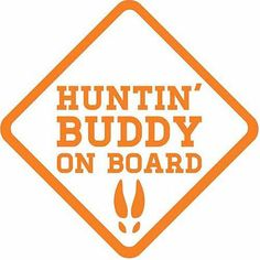 $8.45 Mossy Oak Graphics Huntin' Buddy on Board Decal, Orange