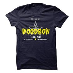 Cool If your name is WOODROW then this is just for you T shirts