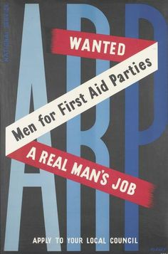 ARP - Wanted - Men for First Aid Parties (small) by Ashley Ww2 Posters, Balloon Centerpieces, Food Concept, Good Day Song, Casino Theme Parties, First Aid, Breakfast For Kids, Vintage Advertisements, Vintage Posters
