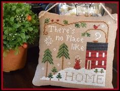 Little House Needleworks ~ No Place Like Home