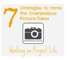 7 Strategies to Tame the Overzealous Picture Taker