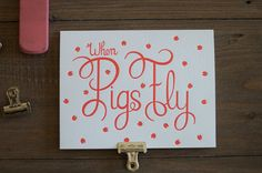 When Pigs Fly  6 Letterpress Cards  Box Set by WednesdayPress, $16.00
