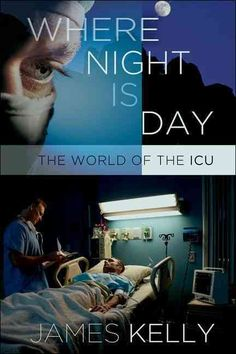 There is no night in the ICU. There is day, lesser day, then day again. There are rhythms. Every twelve hours: shift change. Report: first all together in the big room, then at the bedside, nurse to n