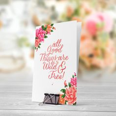 All Good Things Are Wild And Free Floral Pink Orange 5x7 inch Folded Greeting Card by PastelTrail