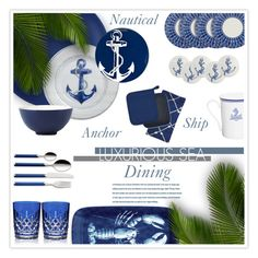 """Luxe Nautical Dining"" by nonniekiss ❤ liked on Polyvore featuring interior, interiors, interior design, home, home decor, interior decorating, Siena, Sur La Table, Kitchen Papers and Kim Seybert"