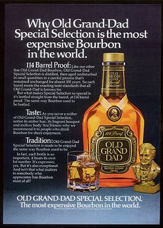 Is Old Grand-Dad really the most expensive bourbon in the world? According to this circa ad it sure is. What do you think? Bourbon Drinks, Rye Whiskey, Bourbon Whiskey, Whisky, Best Bourbons, Whiskey Bottle, Liquor, Dads, Alcohol