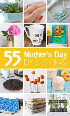55 Mother's Day DIY Gift Ideas