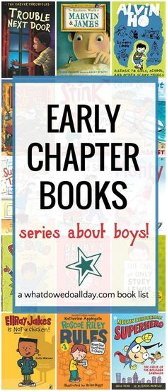 Early chapter books for boys and girls - starring boy protagonists. Ages 6-10. Love these!