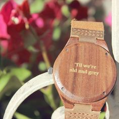 """Til we're old and grey"" personalized wood watch, anniversary gift, gift for him from #Treehut Co."