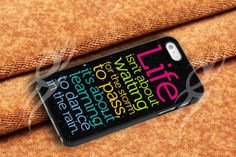 Life Quote Dance In The Rain for iphone 4/4s, iphone 5, iphone 5s, iphone 5c, samsung galaxy s3 and samsung galaxy s4 case on Etsy, $14.99