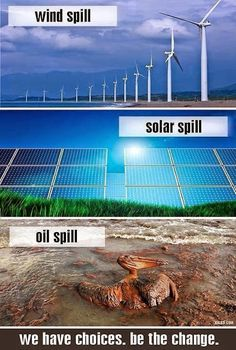 This is a no-brainer... | Wind Spill vs Solar Spill vs Oil Spill