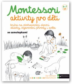 Montessori - aktivity pro děti Montessori Books, Montessori Activities, French Teaching Resources, Teaching French, Formation Continue, Education Positive, Be My Baby, Vintage Children's Books, Home Schooling