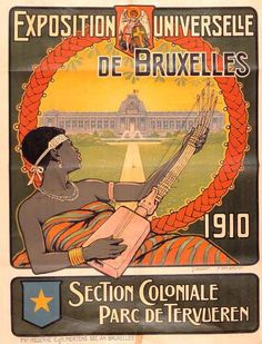 Brussels 1910, a poster of the Colonial Section #ExpoVintage #Expo2015 #EUExpo2015 #WorldsFair #Milan