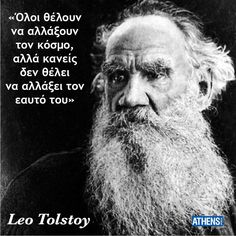 The of September represents Leo Tolstoy's birthday, so what better way to celebrate the man than by looking at his best quotes. Famous Quotes, Best Quotes, Happy Birthday Leo, Leo Tolstoy, Religion Quotes, Clever Quotes, Greek Words, Greek Quotes, Positive Words