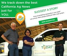 We are always looking for #ag #news stories and YOU are our best resource! Send your suggestion straight to us via our website! CaliforniaAgToday.com