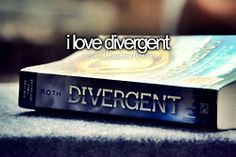 correction: i DID love divergent. until...allegiant...noooo...