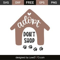 Adopt dont shop 6947 free svg svg files for cricut Free Svg Cut Files, Svg Files For Cricut, Cricut Tutorials, Cricut Ideas, Silhouette Projects, Silhouette Cameo, Sticker Shop, Vinyl Designs, Svg Cuts