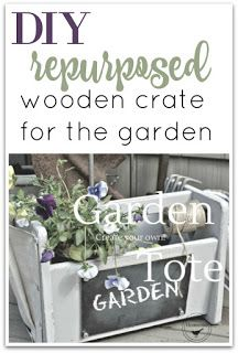 Every gardener needs a good tote and this repurposed wooden tote is perfect for carrying everything you need. Easy Woodworking Projects, Diy Craft Projects, Garden Projects, Fun Crafts, Repurposed Wooden Crates, Wood Crates, Wooden Boxes, Diy Planters Outdoor, Planter Ideas
