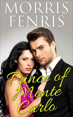 Prince of Monte Carlo ($2.99 to #Free) - #Books