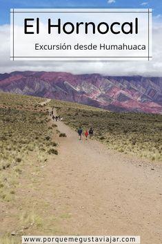 Te cuento cómo hacer una excursión al Hornocal, también conocido como el Cerro de los 14 Colores, desde Humahuaca, en la Provincia de Jujuy. via @Porque me gusta viajar Ushuaia, Machu Picchu, Grand Canyon, Beach, Water, Travel, Outdoor, Blog, Travel Alone