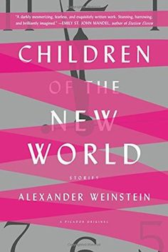These Are Our Top Reads Out In September #refinery29  http://www.refinery29.com/2016/08/118294/best-new-books-to-read-this-month#slide-4  Children of the New World By Alexander Weinstein Out September 13Welcome to a not-so-far-off world where memory is something you can buy off a shelf for your brain and robots have become frighteningly intuitive about human behavior. As technology has continued to progress, so has the divide between the haves and have-nots: Some sections of the population…