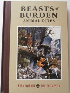'Beasts of Burden Volume 1: Animal Rites', written by Evan Dorkin and art by Jill Thompson. Published by Dark House Books, Milwaukie, June 2010. A collection of stories about five dogs and one cat who find themselves facing supernatural events in their town. Manages to be creepy and very moving in places. 'Beasts of Burden' is currently said to be in development as an animated film, but I find it hard to see how it can capture the atmosphere of this graphic novel.