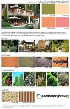 Tuscan landscaping inspiration board. Visit Landscaping Network for a high-resolution, printable PDF of this style guide: http://www.landscapingnetwork.com/garden-styles/Tuscan-Landscape-Design.pdf
