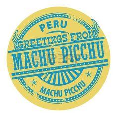 Grunge sello color con saludos de texto de Machu Picchu, Perú Foto de archivo - 21756187