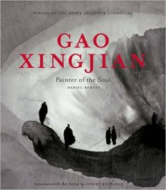 Buy Gao Xingjian at Mighty Ape NZ. Universally known as the winner of the Nobel Prize for Literature in Gao Xingjian is also an artist whose work is exhibited all over the world. E Calligraphy, Born In China, Nobel Prize In Literature, Tinta China, Black And White Painting, Gao, Chinese Painting, My Books, Poster