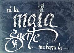80/366-Ni la mala suerte me borra la sonrisa #caligrafia #AntonioAyala #nilamalasuertemeborralasonrisa #cita #frasepositiva