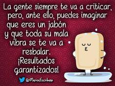 La gente siempre te va a criticar
