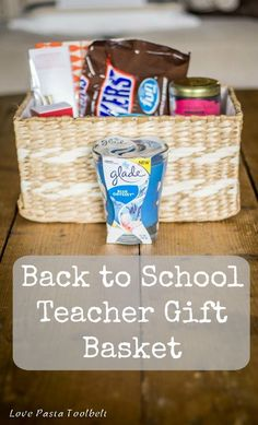 Back to School Teacher Gift Basket with Glade®- Love, Pasta and a Tool Belt #Feelinvigorated #ad | gift basket | teachers | school |