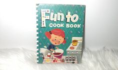 Vintage Fun to Cook Book by TeaLightedTeacups on Etsy