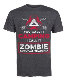 Love this Heather Charcoal 'You Call It Camping' Tee - Men on #zulily! #zulilyfinds