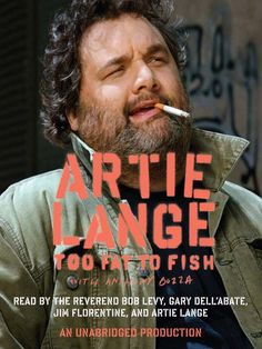 """Too Fat to Fish"" by Artie Lange <3 Read it in one night. :]]    (√READIT√)"
