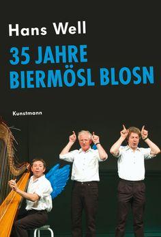 Hans Well - 35 Jahre Biermösl Blosn