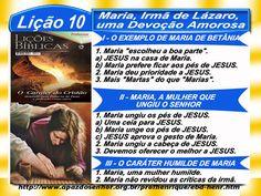 Comentário sobre a lição 10: Maria, irmã de Lázaro, uma Devoção Amorosa, publicado no site do Ev. Luiz Henrique.
