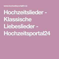 Hochzeitslieder - Klassische Liebeslieder - Hochzeitsportal24