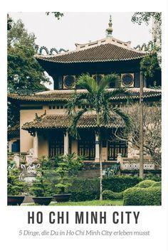 5 Dinge, die Du in Ho Chi Minh City erleben musst