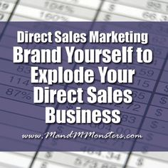 If you're looking to build a loyal following of customers who will purchase from YOU specifically, you need to find a way to show your potential customers and recruits that you are the expert they need to work with.  http://mandmmonsters.com/brand-yourself-to-explode-your-direct-sales-business/