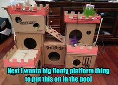 Kitteh Needs a Moat.  This is a neat cat castle.  It would be fun to make one for my cats sometime.