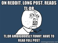 """Summarizing Idea: Have students use TL;DR (which stands for """"Too Long; Didn't Read"""") to summarize something in as few sentences as possible."""