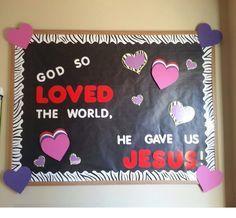 RSG's Preschool Room Bulletin Board for Valentines Day! Super cute way to spread God's love!